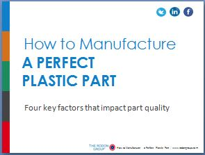 Ebook: How to Manufacture Perfect Plastic Parts